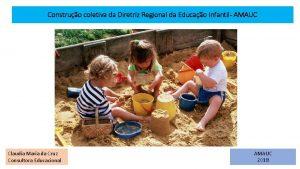 Construo coletiva da Diretriz Regional da Educao Infantil