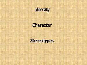 Identity Character Stereotypes DO NOW Character WEB Draw