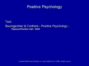 Positive Psychology Text Baumgardner Crothers Positive Psychology PearsonPrentice