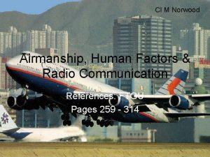 CI M Norwood Airmanship Human Factors Radio Communication