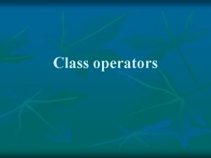 Class operators class polynomial protected int n double