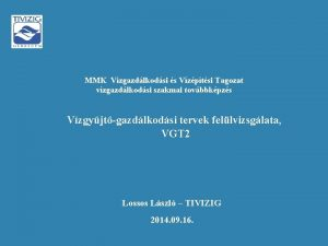 MMK Vzgazdlkodsi s Vzptsi Tagozat vzgazdlkodsi szakmai tovbbkpzs