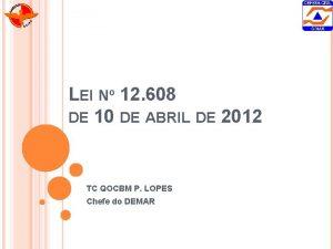 LEI N 12 608 DE 10 DE ABRIL