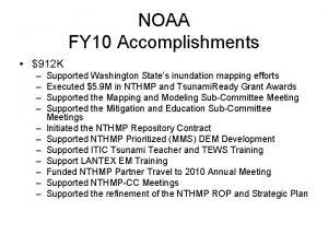 NOAA FY 10 Accomplishments 912 K Supported Washington