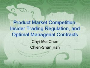 Product Market Competition Insider Trading Regulation and Optimal