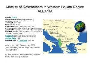 Mobility of Researchers in Western Balkan Region ALBANIA