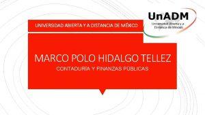 UNIVERSIDAD ABIERTA Y A DISTANCIA DE MXICO MARCO