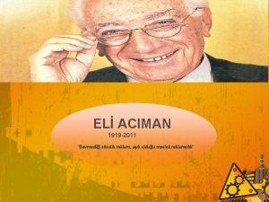 EL ACIMAN 1919 2011 Sevmedii szck reklam ak