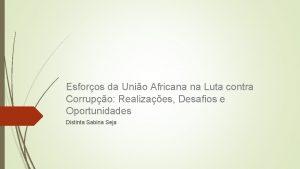 Esforos da Unio Africana na Luta contra Corrupo