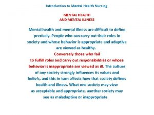 Introduction to Mental Health Nursing MENTAL HEALTH AND