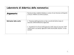 Laboratorio di didattica della matematica Argomento Funzioni di