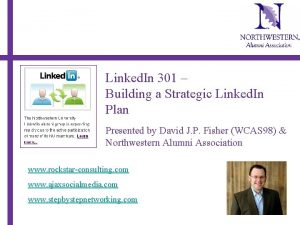 Linked In 301 Building a Strategic Linked In
