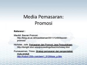 Media Pemasaran Promosi Referensi Maulidi Bauran Promosi http
