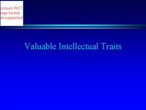 Valuable Intellectual Traits Intellectual Humility Consciousness of the