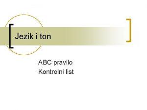 Jezik i ton ABC pravilo Kontrolni list Jezik