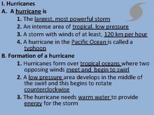 I Hurricanes A A hurricane is 1 The