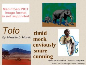 Toto By Marietta D Moskin timid mock enviously