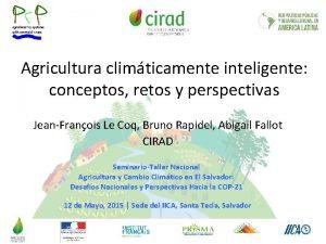 Agricultura climticamente inteligente conceptos retos y perspectivas JeanFranois