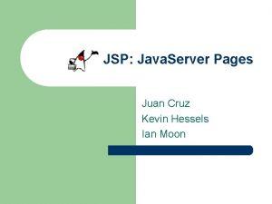 JSP Java Server Pages Juan Cruz Kevin Hessels