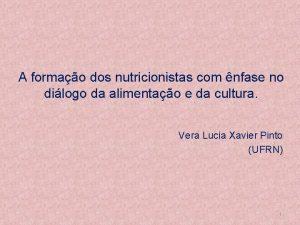 A formao dos nutricionistas com nfase no dilogo