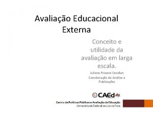 Avaliao Educacional Externa Conceito e utilidade da avaliao