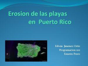 Erosion de las playas en Puerto Rico Edwin