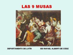 LAS 9 MUSAS DEPARTAMENTO DE LATN IES RAFAEL