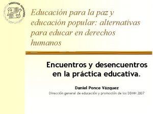 Educacin para la paz y educacin popular alternativas