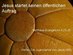 Jesus startet seinen ffentlichen Auftrag MatthusEvangelium 4 23