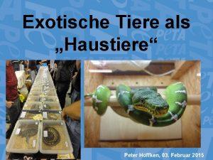 Exotische Tiere als Haustiere Peter Hffken 03 Februar