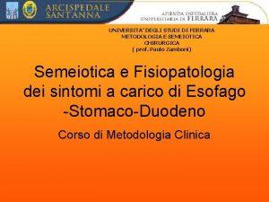 UNIVERSITA DEGLI STUDI DI FERRARA METODOLOGIA E SEMEIOTICA