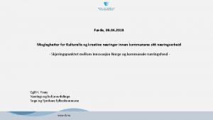 Frde 08 04 2018 Moglegheiter for Kulturelle og