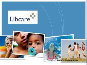 2010 Benefit Presentation Major Medical Benefits Daytoday Benefits