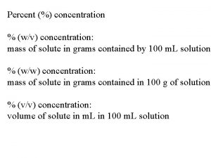 Percent concentration wv concentration mass of solute in