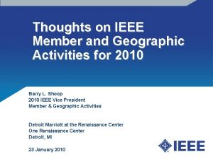Thoughts on IEEE Member and Geographic Activities for
