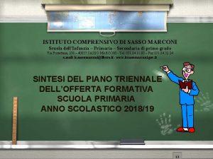 ISTITUTO COMPRENSIVO DI SASSO MARCONI Scuola dellInfanzia Primaria