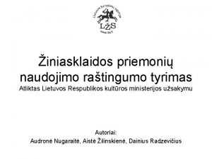 iniasklaidos priemoni naudojimo ratingumo tyrimas Atliktas Lietuvos Respublikos