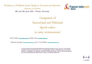 Workshop on Wideband Speech Quality in Terminals and