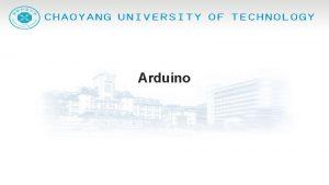 Arduino Arduino Arduino Support Analog PWM Digital IO