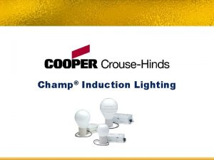 Champ Induction Lighting Champ Induction Lighting Table of