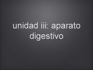 unidad iii aparato digestivo III Unidad Aparato digestivo