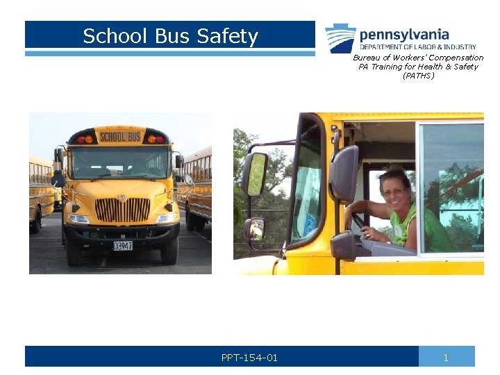 School Bus Safety Bureau of Workers Compensation PA