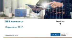 EER Assurance September 2018 September 20 2018 Agenda