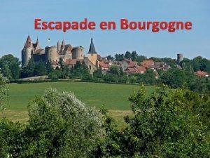Escapade en Bourgogne Hospices de Beaune ou HtelDieu