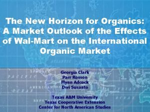 The New Horizon for Organics A Market Outlook