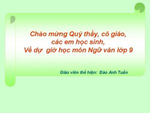 Cho mng Qu thy c gio cc em