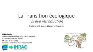 La Transition cologique brve introduction Biodiversit cosystmes et