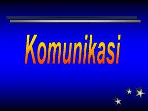 JENIS KOMUNIKASI LISAN Tulisan Perkataan BUKAN LISAN Bahasa