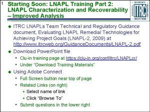 1 Starting Soon LNAPL Training Part 2 LNAPL