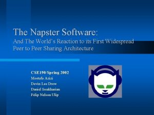 The Napster Software And The Worlds Reaction to
